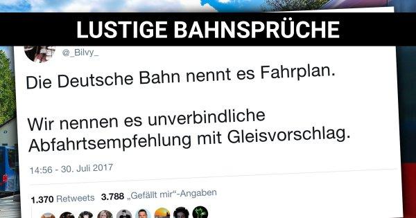 Lieber Spät Als Nie Lustige Sprüche über Die Deutsche Bahn