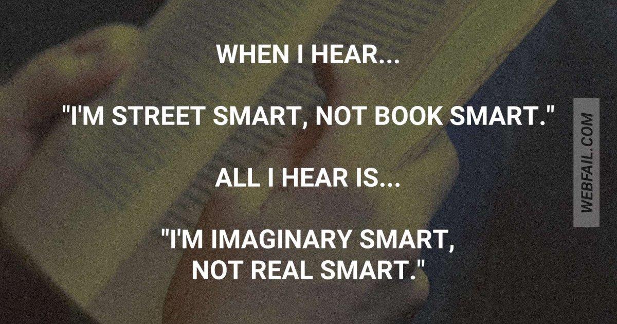 Street Smart Versus Book Smart