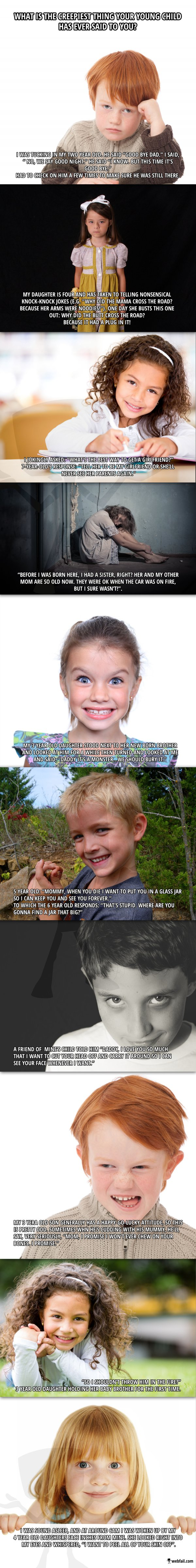 The creepiest thing your child ever said to you - WTF/Fun Picture