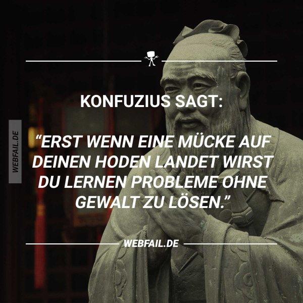 Konfuzius sagt | Webfail - Fail Bilder und Fail Videos