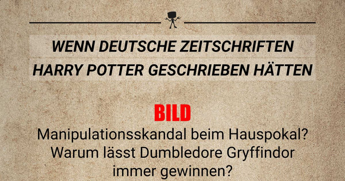 wenn deutsche zeitschriften harry potter geschrieben h tten webfail fail bilder und fail videos. Black Bedroom Furniture Sets. Home Design Ideas